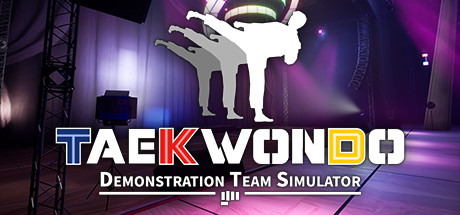 Taekwondo Demonstration Team Simulator Torrent Download