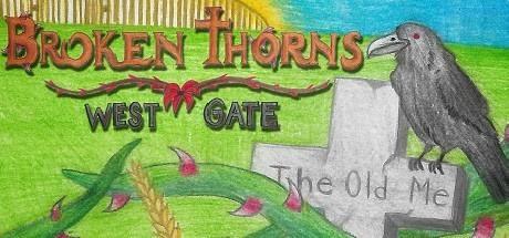 Broken Thorns: West Gate Free Download