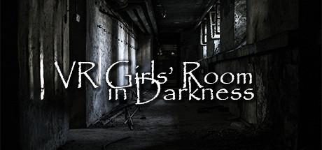VR Girls' Room in Darkness