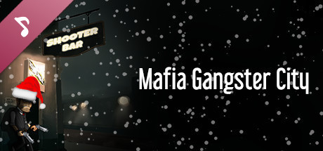 Mafia Gangster City Soundtrack [DLC]