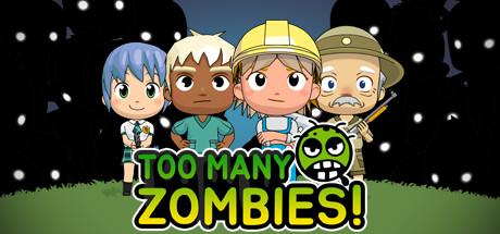 Too Many Zombies!