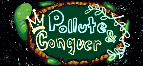 Pollute & Conquer Cover Image