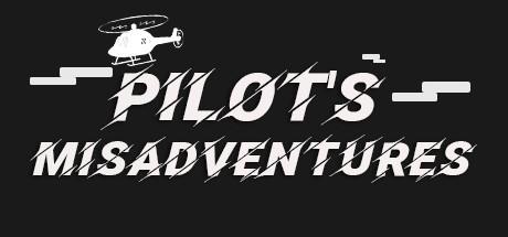 Pilot's Misadventures