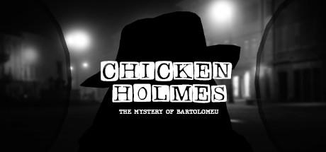 Chicken Holmes - The Mystery of Bartolomeu