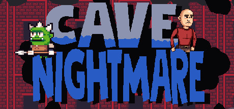 Cave Nightmare