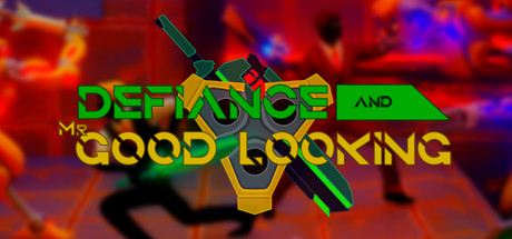 Defiance & Mr. Good Looking Cover Image