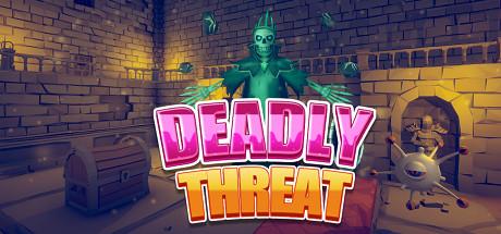 Deadly Threat