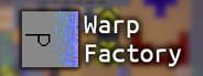 Warp Factory