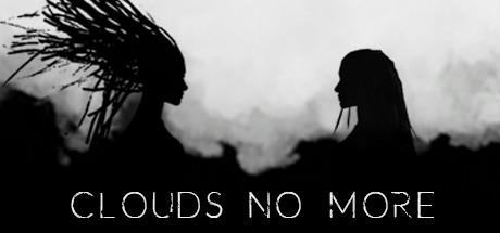 Clouds no more
