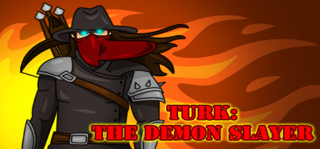 TURK: The Demon Slayer