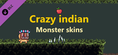 Crazy indian - Monster skins