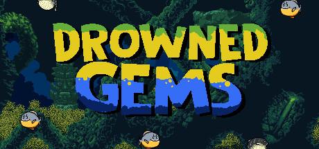Drowned Gems
