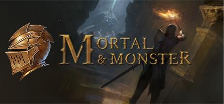 Mortal and Monster