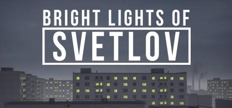 Bright Lights of Svetlov Free Download