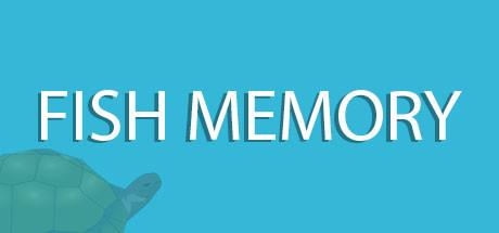 Fish Memory