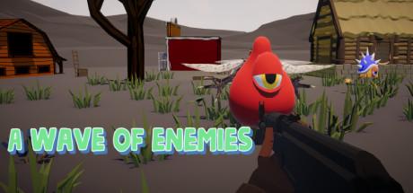A wave of enemies