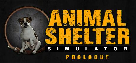 Animal Shelter: Prologue