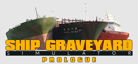 Ship Graveyard Simulator: Prologue