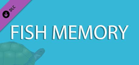Fish Memory (New Music Pack)