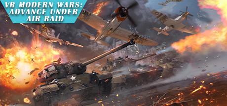 VR Modern Wars: Advance under air raid