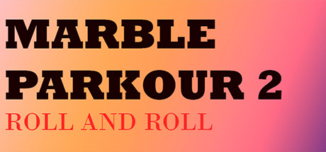 Marble Parkour 2: Roll and roll