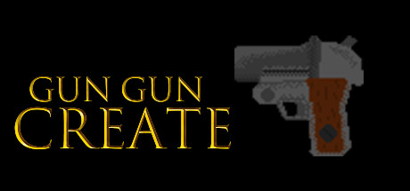 GUN GUN CREATE