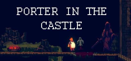 Porter in the Castle