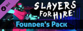 SLAYERS FOR HIRE - Founder's Pack is $9.89 (34% off)