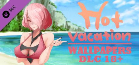 Hot Vacation Wallpapers 18+