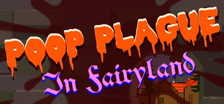 Poop Plague in Fairyland