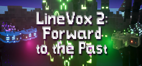 LineVox 2: Forward to the Past