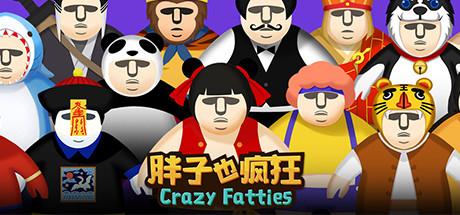 Crazy Fatties