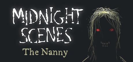 Midnight Scenes: The Nanny