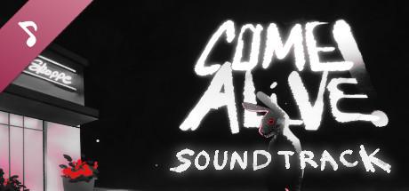 COME ALIVE! Soundtrack