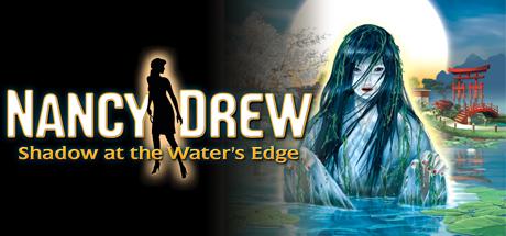 Nancy Drew®: Shadow at the Water's Edge Cover Image