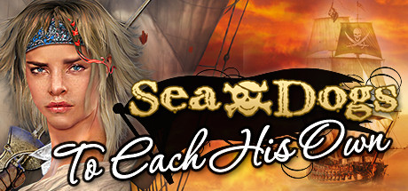 Sea Dogs: To Each His Own - Pirate Open World RPG Cover Image