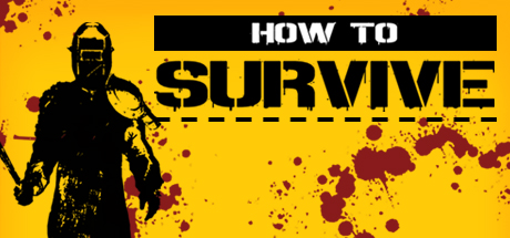 Game Banner How to Survive