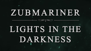 Zubmariner Alpha: Lights in the Darkness