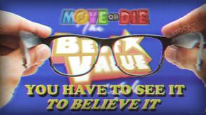 Video of Move or Die