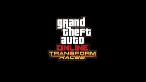 GTA Online: Transform Races (INT)