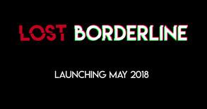 Lost Borderline video