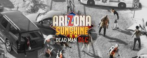 Arizona Sunshine® - Dead Man DLC video