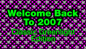 Welcome Back To 2007 Classic Greenlight Edition (DLC) video
