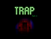 Trap Part 2 and 3 (DLC) video