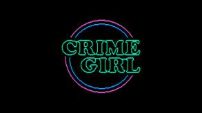 Crime Girl video