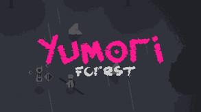 Yumori Forest video