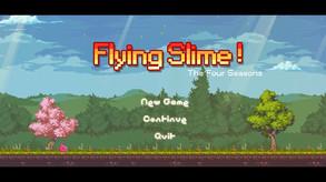 Flying Slime! video