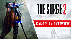 The Surge 2 - Gameplay overview Trailer
