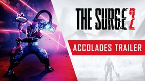 The Surge 2 - Accolades Trailer