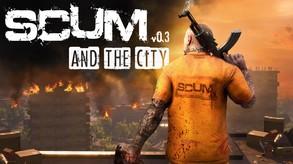 SCUM and the city